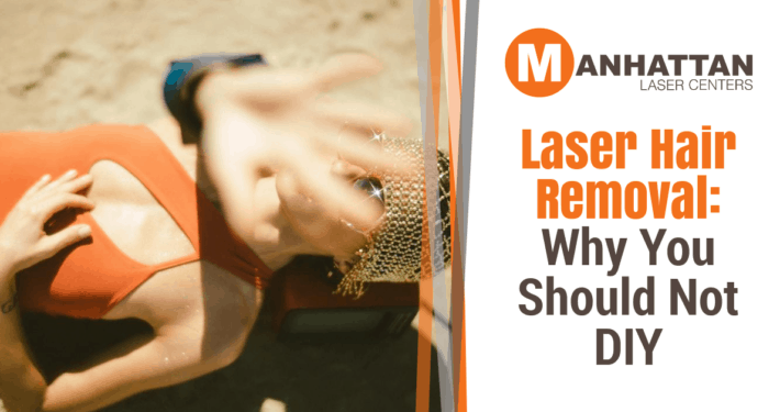 Laser Hair Removal: Why You Should Not DIY